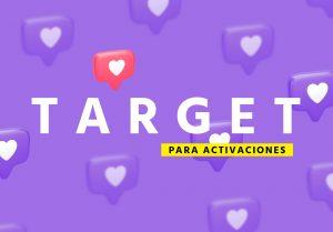 target activaciones 5 Pasos  para entender el target de una activación de marca