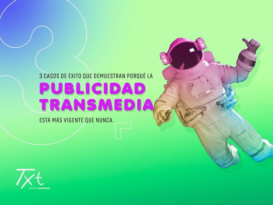 Publicidad Transmedia 2 JPG2 e1626961856375 3 Casos de éxito que demuestran porqué la Publicidad Transmedia está más vigente que nunca.